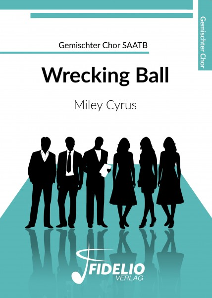 Wrecking Ball | SAATB