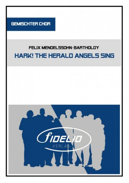 Hark! The Herald Angels sing | SATB