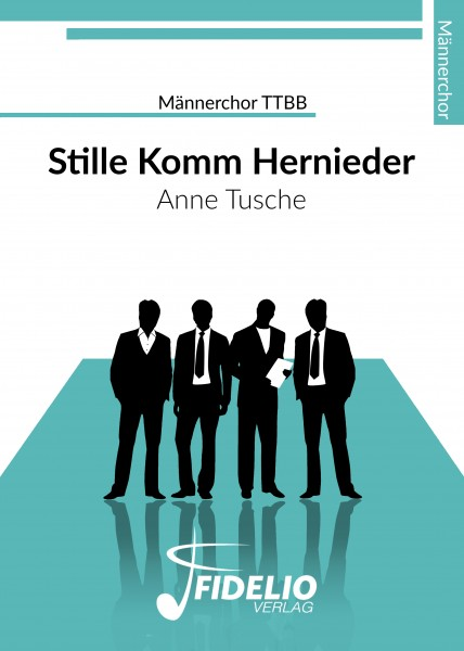 Stille komm hernieder | TTBB | Download