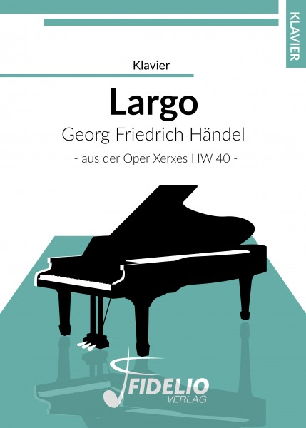 Largo - Georg Friedrich Händel | Klaviernoten-Download