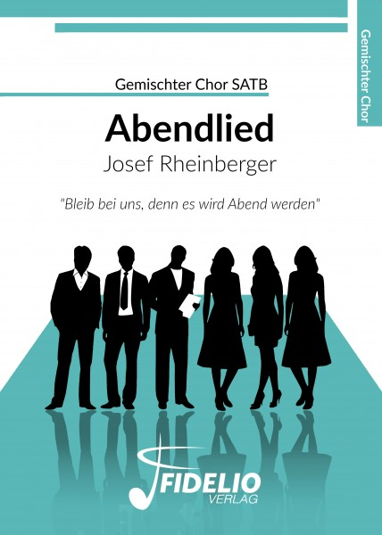 Abendlied - Josef Rheinberger | Gemischter Chor SSATTB - Download